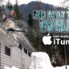 No Matter What - Available on iTunes *NEW TRAILER*